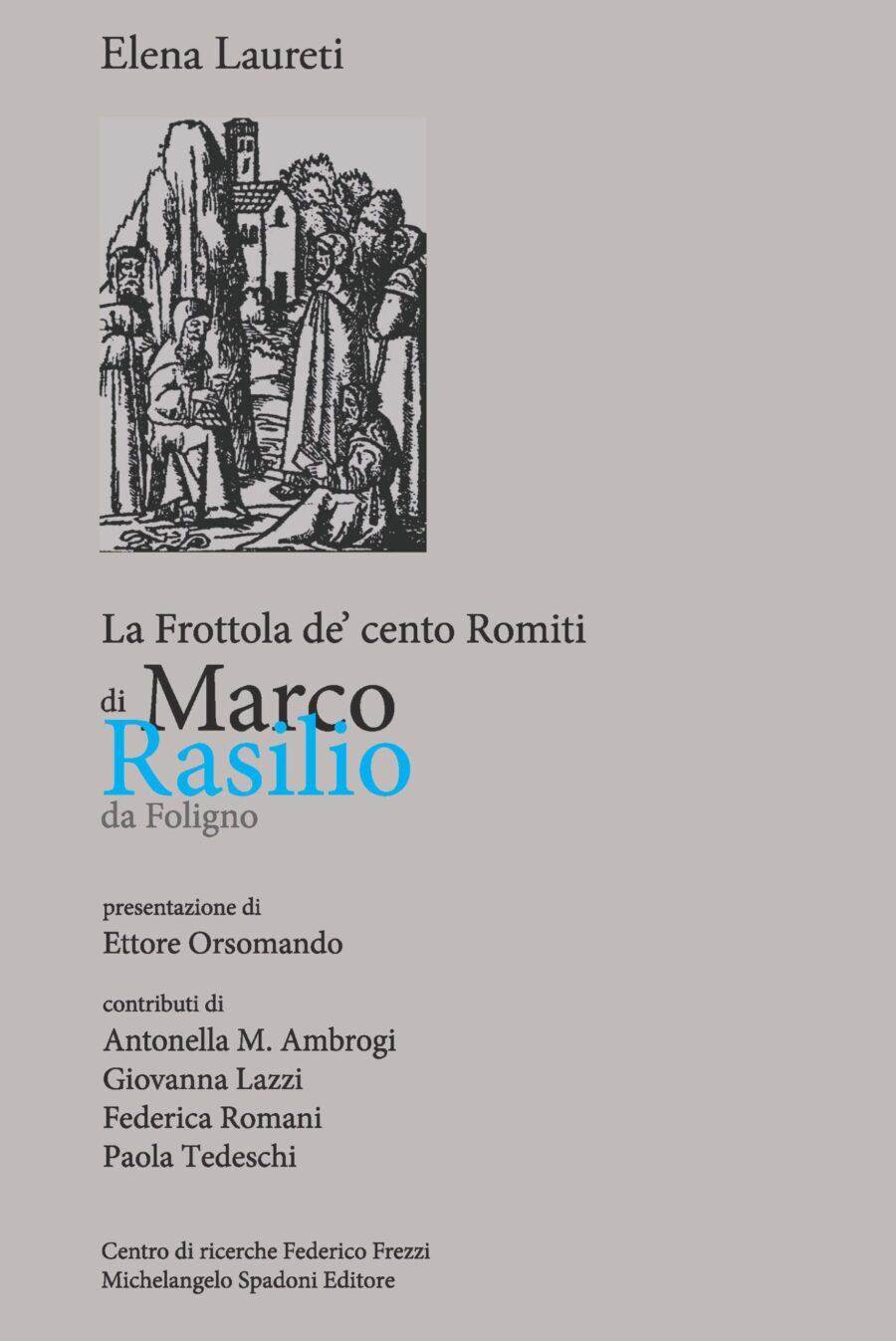 Un libro. Un personaggio:Marco Rasilio