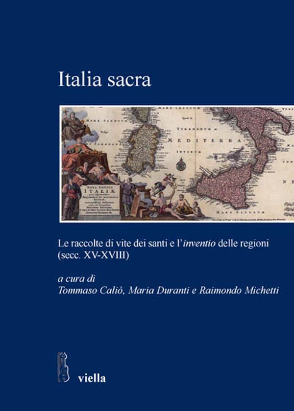 Italia sacra. Presentazione degli Atti del Convegno del 2008
